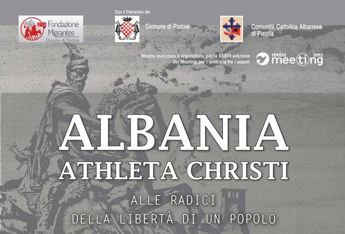 Albania – Athleta Christi, all'origine della libertà di un popolo