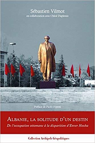 Albanie, La Solitude D'un Destin